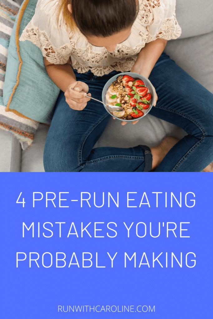 pre-run eating mistakes